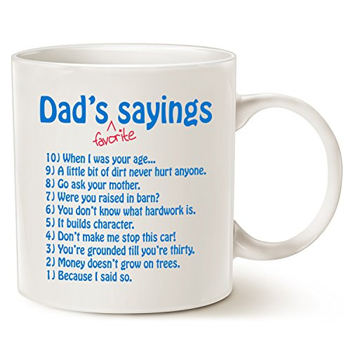 Funny Dads Favorite Sayings Coffee Mug Father's Day Gifts, Funny Dadisms Written in a Top Ten List, Best Birthday and Holiday Gifts for Dad, Father, Grandpa Porcelain Cup, White 14 Oz by LaTazas