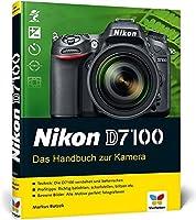 Nikon D7100: Das Handbuch Zur