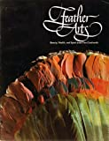 Feather Arts, Phyllis Rabineau and Patricia Williams, 0914868047