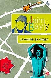 La noche es virgen (Spanish Edition)