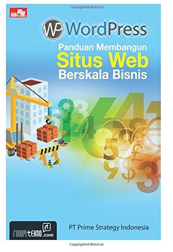 WordPress Panduan Membangun Situs Web Berskala Bisnis (Indonesian ...
