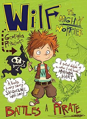 Wilf the Mighty Worrier: Battles a Pirate pdf