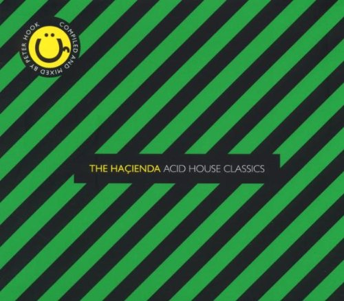 Release the ha ienda acid house classics by various for Acid house classics