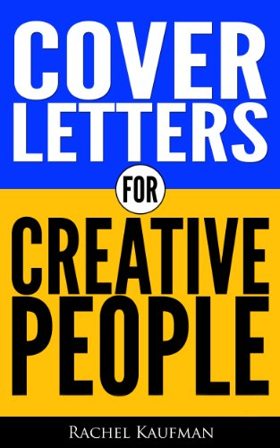 Cover Letters For Creative People EBook Rachel Kaufman