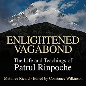 Download audiobook Enlightened Vagabond: The Life and Teachings of Patrul Rinpoche