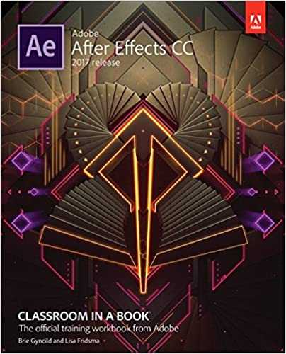 Adobe After Effects CC Classroom in a Book (2017 release