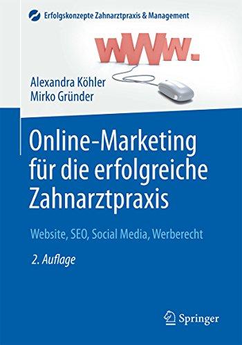 Online-Marketing für die erfolgreiche Zahnarztpraxis: Website, SEO, Social