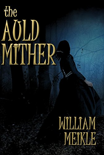 The Auld Mither