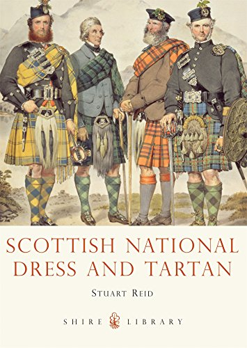 Scottish National Dress and Tartan (Shire Library) - Uk National Costume