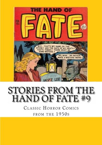 Stories From The Hand of Fate #9: Classic Horror Comics From the 1950s pdf epub
