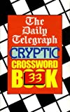 The Daily Telegraph Cryptic Crossword, Daily Telegraph Staff, 0330347527