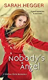 Nobody's Angel (A Willow Park Romance Book 1)