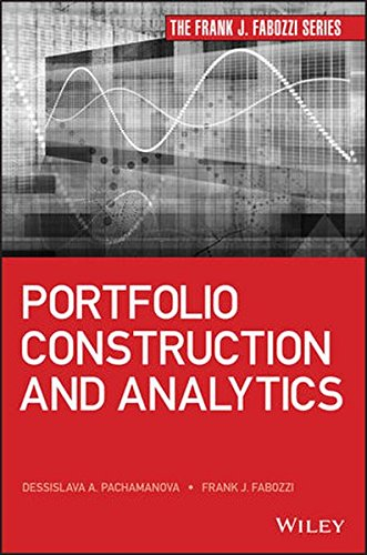 Portfolio Construction and Analytics (Frank J. Fabozzi Series) by Wiley