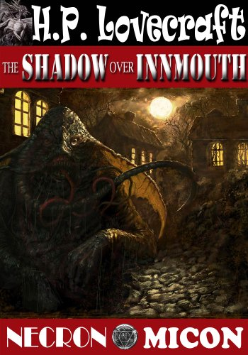 H. P. Lovecraft Anthology: The Shadow over Innsmouth (Weird Tales, 1942) (Annotated Study Guide for Reader: 106 H.P. Lovecraft Adapted in Film 1963-2012)