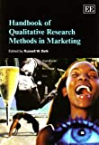 Handbook of Qualitative Research Methods in Marketing, , 1847209580