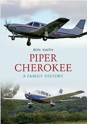 Piper Cherokee: A Family History