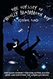 By R. Vicente Rubio The Odyssey of Woolly Mammoth Boy: One Man's Journey through Autism, Racism, Grief, and Surviving th [Paperback]