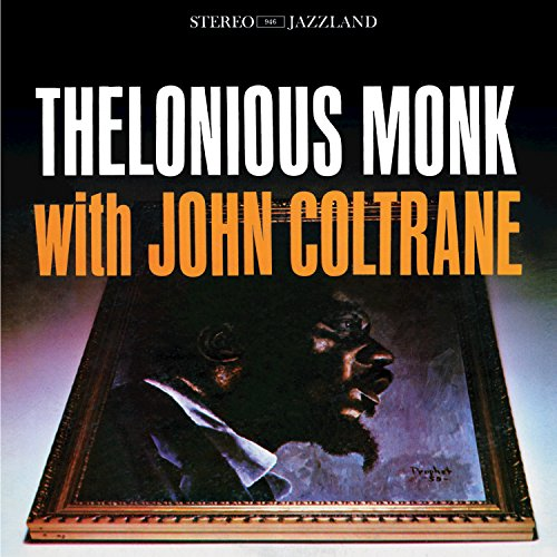 Thelonious Monk with John Colt...