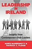 img - for Leadership in Ireland: Insights from Contemporary Irish Leaders in the Public, Private and Voluntary Sectors by Patrick Flood (2010-08-20) book / textbook / text book