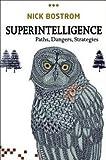 Nick Bostrom: Superintelligence : Paths, Dangers, Strategies (Hardcover); 2014 Edition