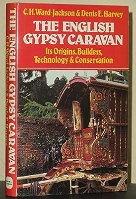 The English Gypsy Caravan by C.H.Ward- Jackson 1986-05-29: Amazon ...