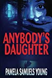 Anybody's Daughter (Dre Thomas Series)