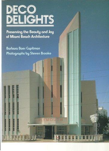 Deco Delights: Preserving Miami Beach Architecture by Barbara Baer Capitman - Beach Miami Mall Shopping