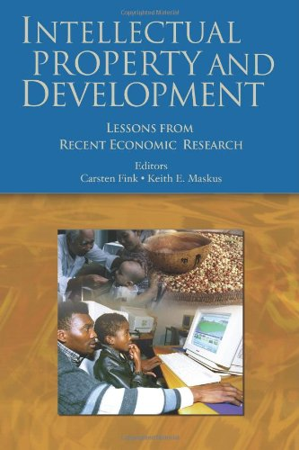 Intellectual Property and Development: Lessons from Recent Economic Research (Trade and Development)
