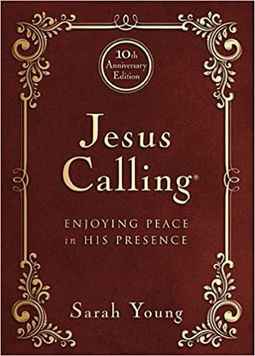 jesus calling 10th anniversary expanded edition enjoying peace in his presence