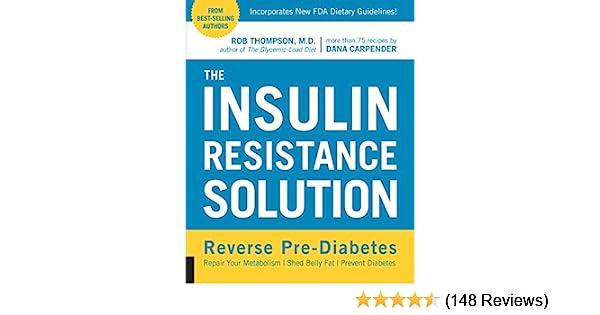 Amazon Com The Insulin Resistance Solution Ebook Thompson Rob