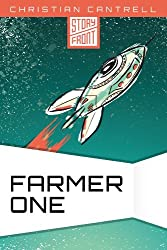 Farmer One (A Short Story)