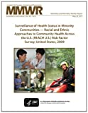 Surveillance of Health Status in Minority Communities ? Racial and Ethnic Approaches to Community Health Across the U. S. (REACH U. S. ) Risk Factor Survey, United States 2009, Centers for Disease Control and Prevention, 1494725010