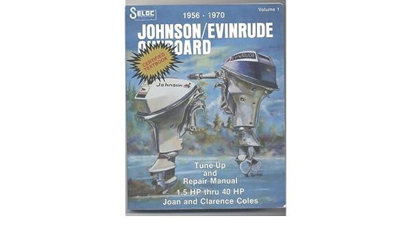 johnson evinrude 1956 1970 1 5 40hp outboard repair manual