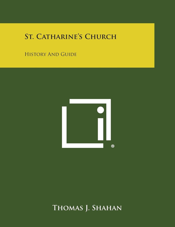 St. Catharine's Church: History and Guide ePub fb2 ebook