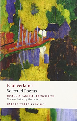 Paul Verlaine: Selected Poems (Oxford World's Classics) by imusti