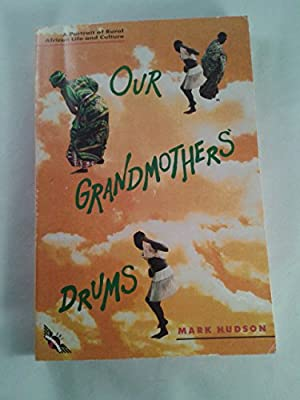 Our Grandmothers' Drums