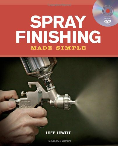 spray-finishing-made-simple-a-book-and-step-by-step-companion-dvd-made-simple-taunton-press
