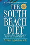 The South Beach Diet, Arthur Agatston, 031231521X