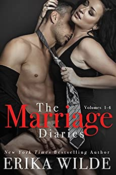 THE MARRIAGE DIARIES (Volumes #1 - #4) by [Wilde, Erika]