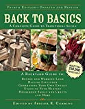 Back to Basics: A Complete Guide to Traditional Skills by Abigail R. Gehring (Editor) (23-Oct-2014) Hardcover