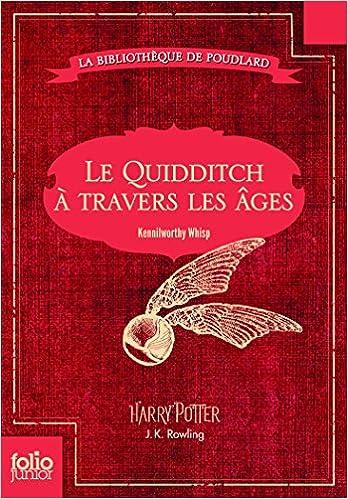 Le Quidditch à travers les âges de J. K. Rowling
