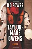 Taylor Made Owens, R. D. Power, 1494930102