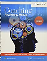 Coaching Psychology Manual, 2nd Edition Front Cover