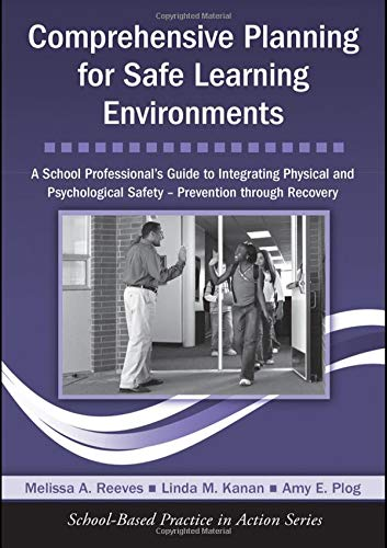 Comprehensive Planning for Safe Learning Environments: A...