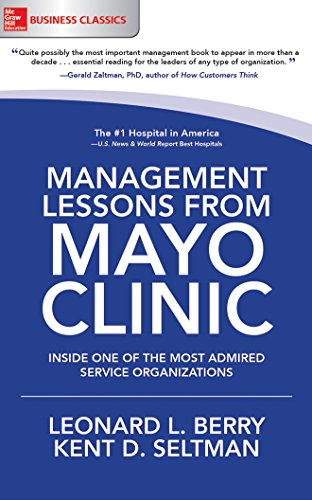 Management Lessons from Mayo Clinic: Inside One of the Most Admired Service Organizations by McGraw-Hill Education on Brilliance Audio