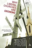 img - for Why Liberal Churches are Growing (Contemporary Christian Culture) book / textbook / text book