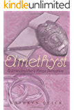 Amethyst (Grandmother's Rings Trilogy)
