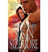 [(Dark Stranger)] [by: Susan Sizemore]