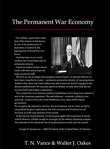 Permanent Arms (The Permanent War Economy)