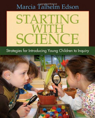 Starting with Science: Strategies for Introducing Young Children to - Young Hut